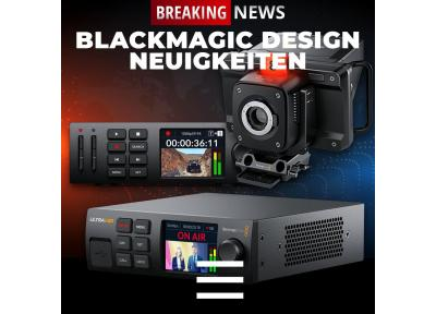 Neue Produkte von Blackmagic Design im August 2021!