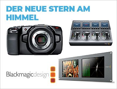 Blackmagic Design - Der neue Stern am Himmel - TONEART-Shop