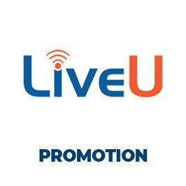 LiveU Promotion